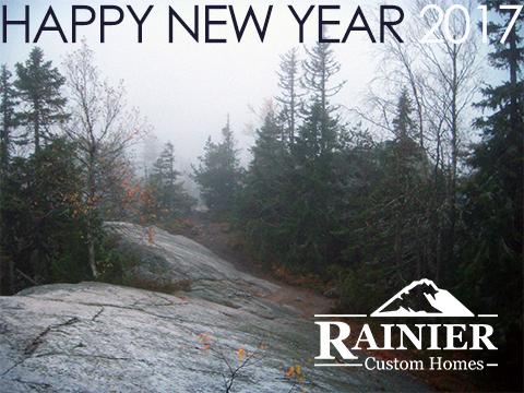 HAPPY NEW YEAR from Rainier Custom Homes!